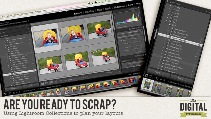 Are Your Ready to Scrap? Using Lightroom Collections to Play Your Layouts