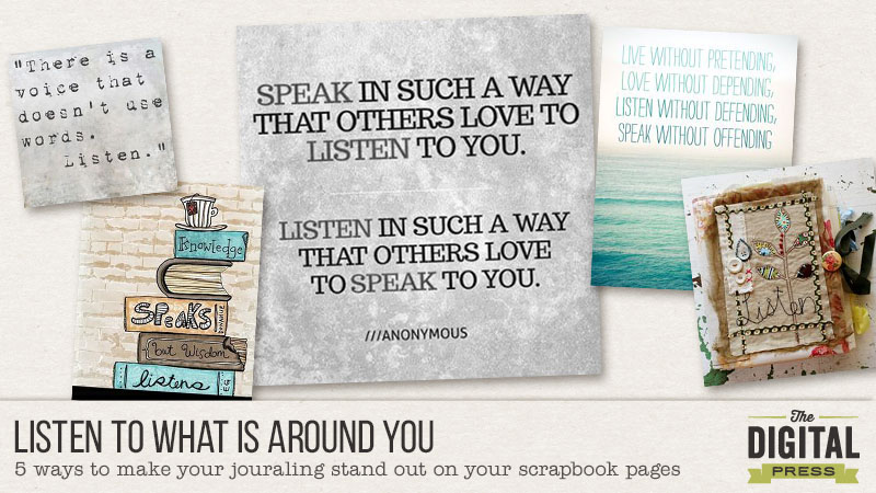 listen to what is around you