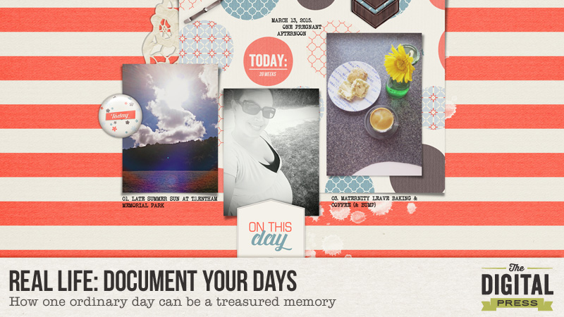 Real Life: Document Your Days
