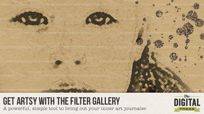 Tutorial- Get Artsy with the Filter Gallery in Photoshop | The Digital Press