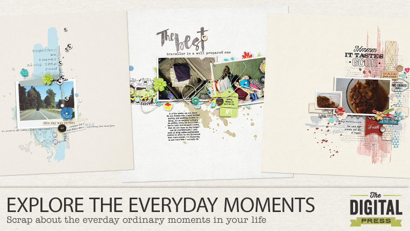Explore The Everyday Moments