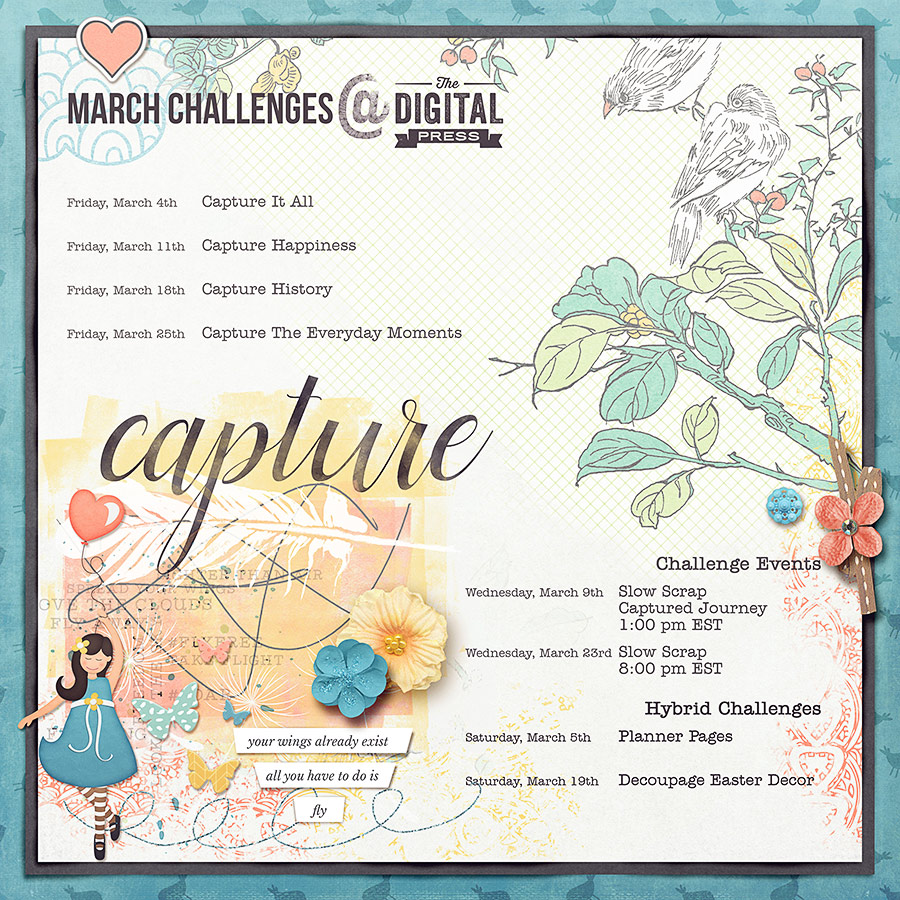 Capture Life - March Challenges at The Digital Press