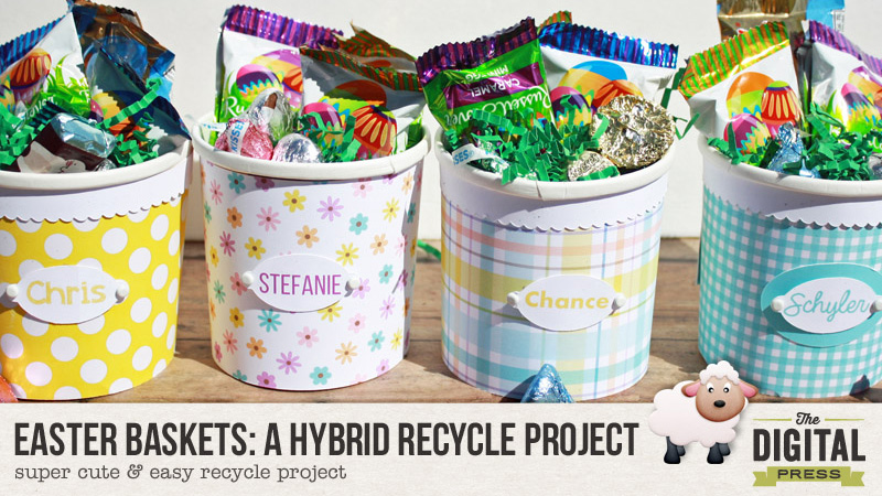 EASTER BASKETS: A HYBRID RECYCLE PROJECT