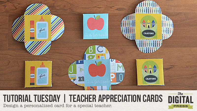 Tutorial Tuesday | Teacher Appreciation Cards